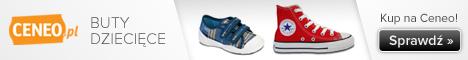Buty dziecięce - sprawdź na Ceneo