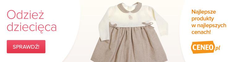 Odzież dziecięca - zobacz na Ceneo