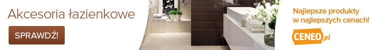 Akcesoria łazienkowe - zobacz na Ceneo