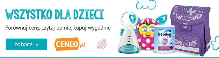 Dla dziecka - wybierz na Ceneo.pl
