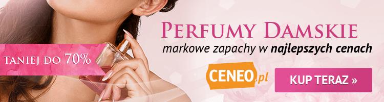 Perfumy damskie - wybierz naCeneo.pl